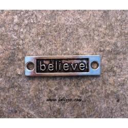 """1 τεμ, 15x9 χλστ, Μεταλλικό, Λέξη σε Ορθογωνιο με 2 Συνδέσμους, """"Believe"""", Ασημί Αντίκας"""